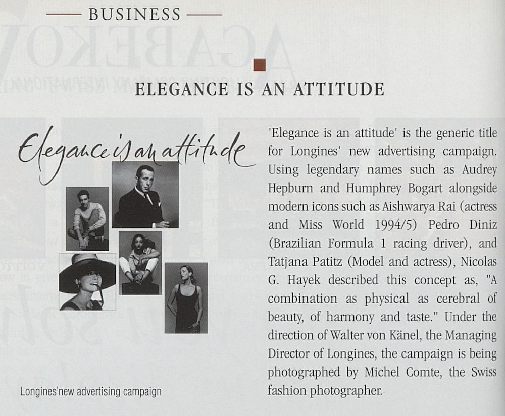 «Elegance is an attitude», la campagne emblématique de Longines, est lancée en 1999 sous la supervision de Walter von Känel.